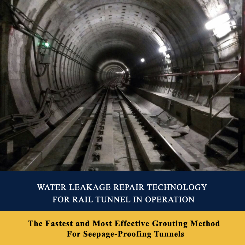 Water Leakage Repair Technology For Rail Tunnel In Operation