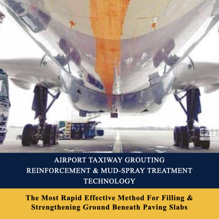 Airport Taxiway Grouting Reinforcement & Mud-Spray Treatment Technology