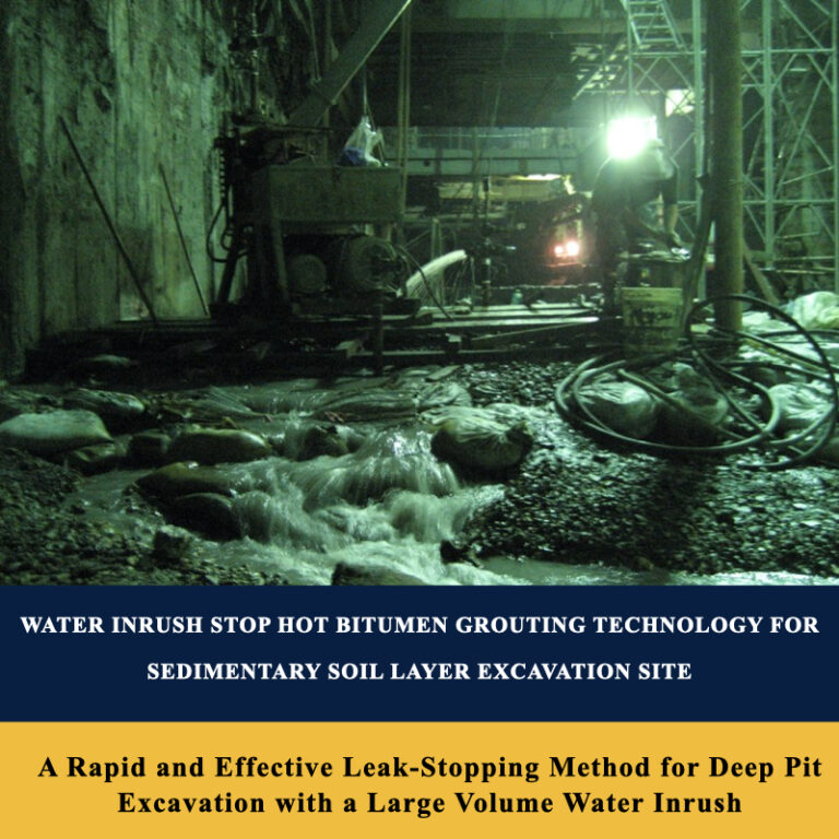 Water Inrush Stop Hot Bitumen Grouting Technology For Sedimentary Soil Layer Excavation Site
